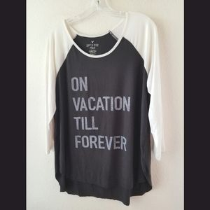 AEO Soft & Sexy On Vacation Till Forever Tshirt XL
